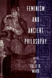 Cover Feminism and Ancient Philosophy