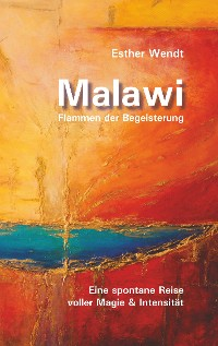 Cover Malawi Flammen der Begeisterung