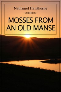 Cover Mosses from an Old Manse