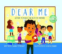 Cover Dear Me, Letters to Myself For All of My Emotions
