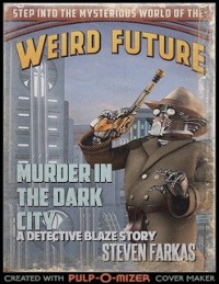 Cover Murder In the Dark City a Weird Future Detective Blaze Story