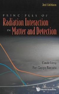 Cover Principles Of Radiation Interaction In Matter And Detection (3rd Edition)