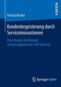 Cover Kundenbegeisterung durch Serviceinnovationen