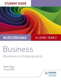 Cover WJEC/Eduqas A-level Year 2 Business Student Guide 4: Business in a Changing World