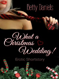 Cover What a Christmas Wedding!