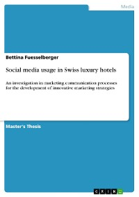 Cover Social media usage in Swiss luxury hotels