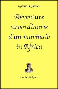 Cover Avventure straordinarie d'un marinaio in Africa (annotato)