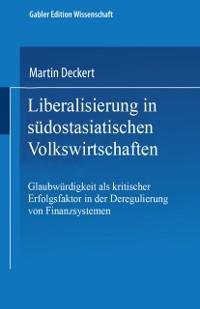 Cover Liberalisierung in sudostasiatischen Volkswirtschaften