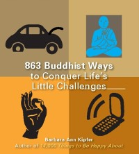 Cover 863 Buddhist Ways to Conquer Life's Little Challenges