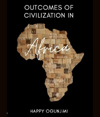 Cover Outcomes of Civilization in Africa
