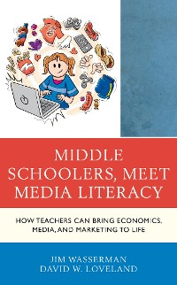 Cover Middle Schoolers, Meet Media Literacy