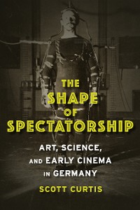 Cover The Shape of Spectatorship