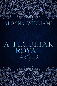 Cover A Peculiar Royal