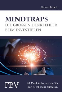 Cover Mindtraps - Die großen Denkfehler beim Investieren