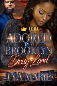 Cover Adored By A Brooklyn Drug Lord