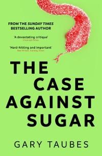 Cover Case Against Sugar