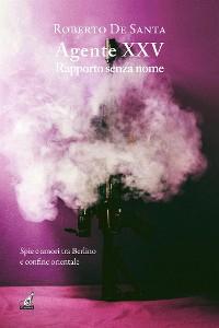 Cover AGENTE XXV Rapporto senza nome