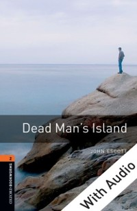 Cover Dead Man's Island - With Audio Level 2 Oxford Bookworms Library