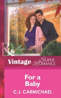 Cover For a Baby (Mills & Boon Vintage Superromance) (9 Months Later, Book 42)