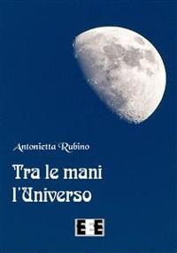 Cover Tra le mani l'Universo