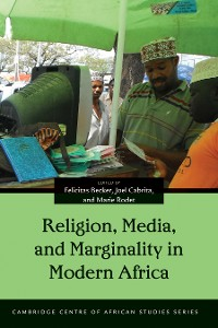 Cover Religion, Media, and Marginality in Modern Africa