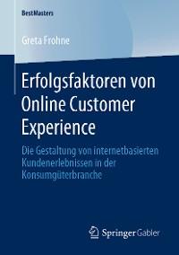 Cover Erfolgsfaktoren von Online Customer Experience