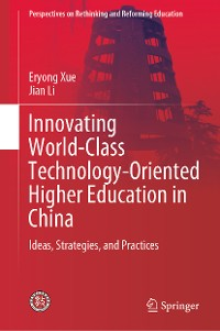 Cover Innovating World-Class Technology-Oriented Higher Education in China