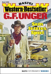 Cover G. F. Unger Western-Bestseller 2469 - Western