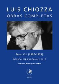 Cover Obras completas de Luis Chiozza Tomo VIII