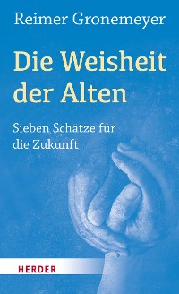 Cover Die Weisheit der Alten