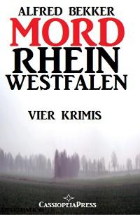 Cover MORDrhein-Westfalen (Vier Krimis mit Tatorten in NRW - Münsterland, Sauerland, Niederrhein)