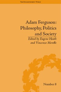 Cover Adam Ferguson: Philosophy, Politics and Society