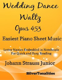 Cover Wedding Dance Waltz Opus 453 Easiest Piano Sheet Music