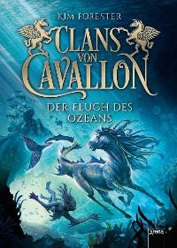 Cover Clans von Cavallon (2). Der Fluch des Ozeans