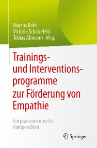 Cover Trainings- und Interventionsprogramme zur Förderung von Empathie