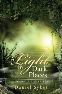 Cover A Light in Dark Places