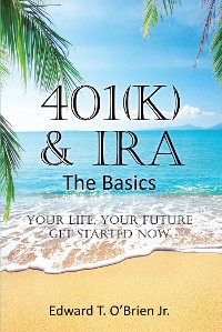Cover 401(k) & IRA the Basics