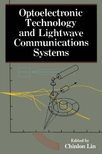Cover Optoelectronic Technology and Lightwave Communications Systems