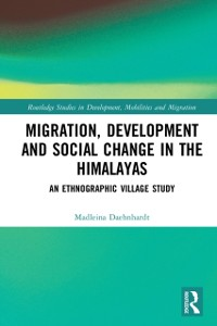 Cover Migration, Development and Social Change in the Himalayas