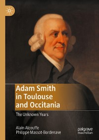 Cover Adam Smith in Toulouse and Occitania