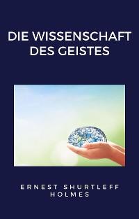 Cover Die Wissenschaft des Geistes (übersetzt)