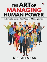Cover The Art Of Managing Human Power