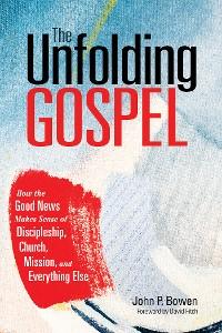 Cover The Unfolding Gospel