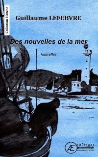 Cover Des nouvelles de la mer