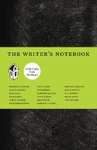 Cover The Writer's Notebook II: Craft Essays from Tin House