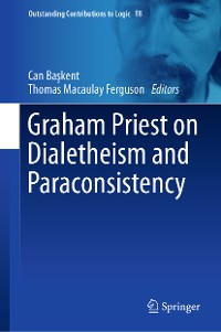 Cover Graham Priest on Dialetheism and Paraconsistency