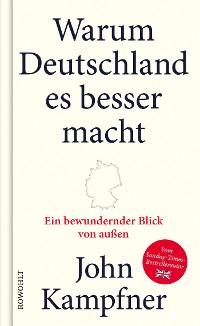 Cover Warum Deutschland es besser macht