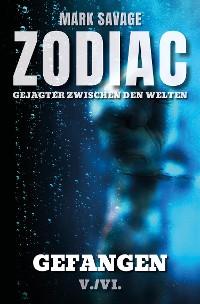 Cover Zodiac - Gejagter zwischen den Welten V: Gefangen