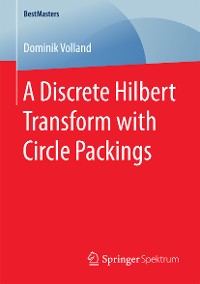 Cover A Discrete Hilbert Transform with Circle Packings