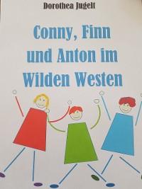 Cover Conny, Finn und Anton im Wilden Westen
